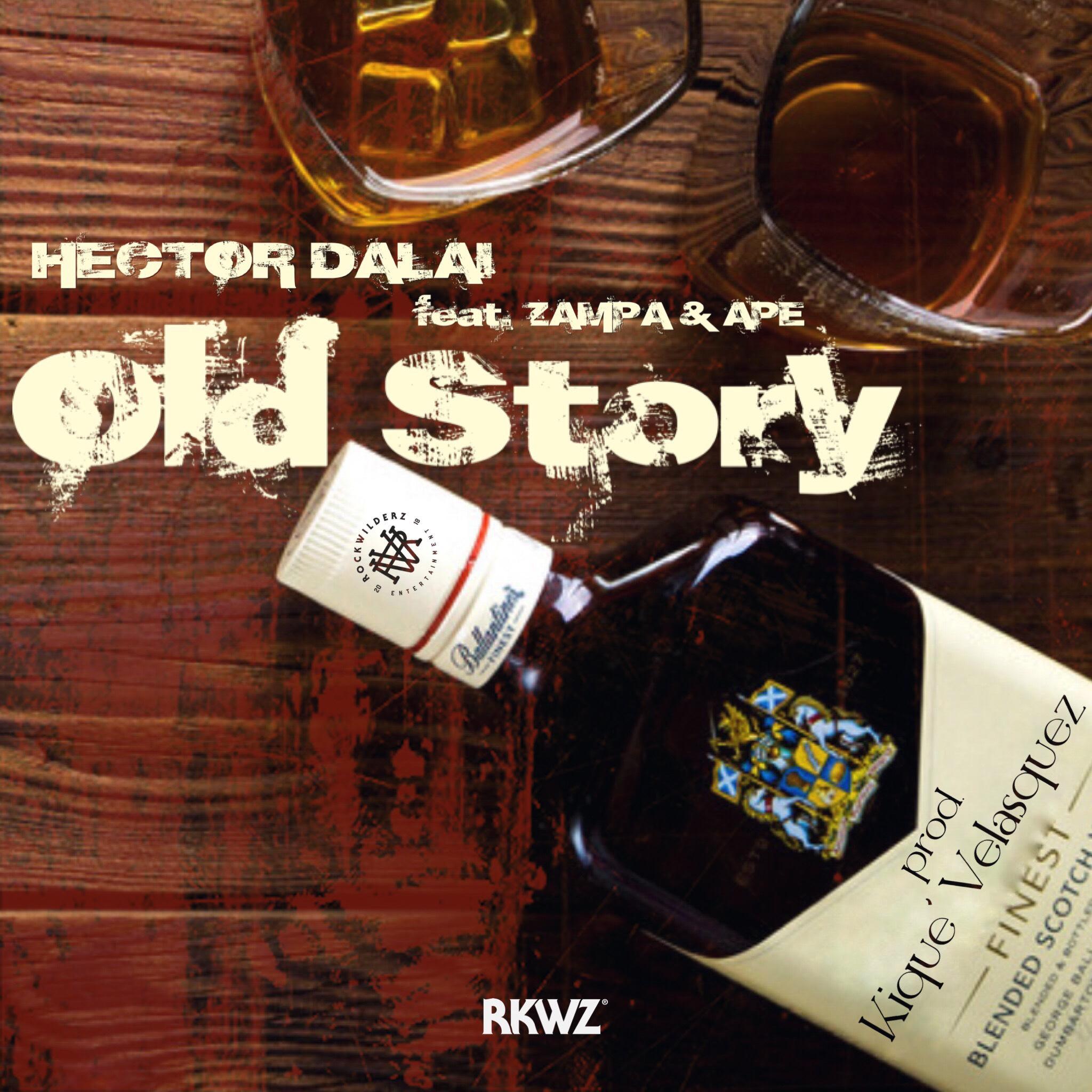 Old-Story-Hector-Dalai-feat-Ape-Zampa